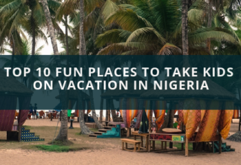 Top 10 Fun Places To Take Kids on Vacation