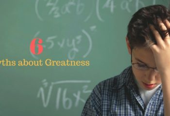 6-myths-about-Greatness