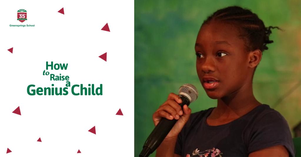 Tips for raising a Genius child